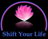 Shift Your Life  Tracy Latz M.D., Marion Ross PhD.